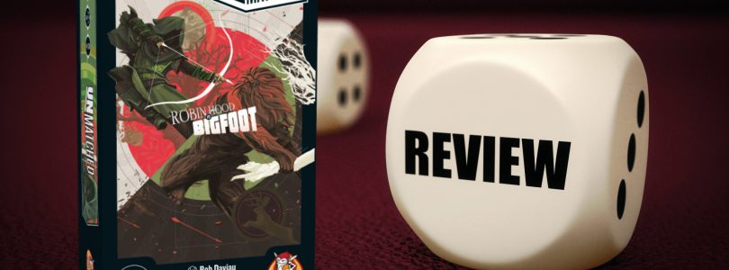 Unmatched: Robin Hood vs Bigfoot Review